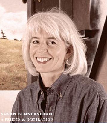 Susan Bennerstrom: a friend and inspiration